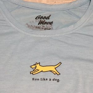"Life Is Good ""Run like a dog."" Casual T-shirt!"